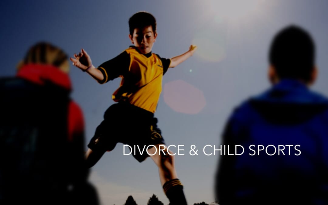Child Sports & Divorce: What To Agree On With Your Ex To Have Things Go Smoothly